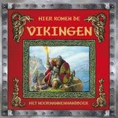 Hier komen de vikingen : het noormannenhandboek : een verslag van Ari de Geleerde