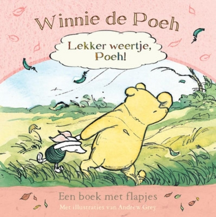 Winnie de Poeh : lekker weertje, Poeh!