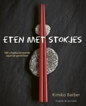 Eten met stokjes : 100 uitgebalanceerde Japanse gerechten