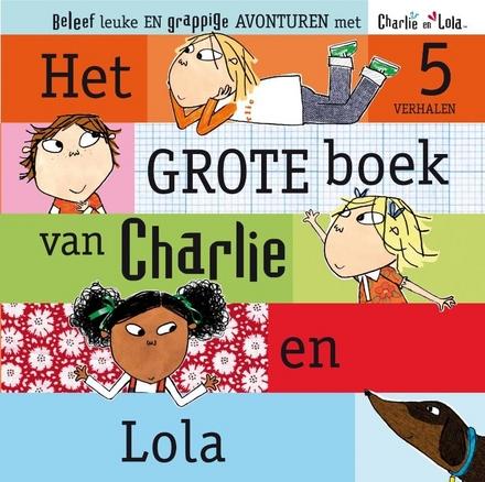 Het grote boek van Charlie en Lola