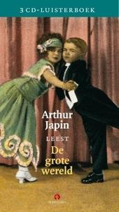 Arthur Japin leest De grote wereld