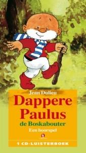 Dappere Paulus de boskabouter : een hoorspel
