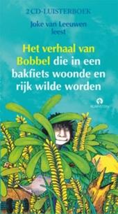 Joke van Leeuwen leest Het verhaal van Bobbel die in een bakfiets woonde en rijk wilde worden