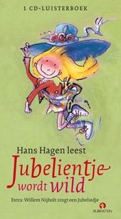 Hans Hagen leest Jubelientje wordt wild