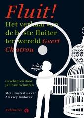 Fluit! : het verhaal van de beste fluiter ter wereld Geert Chatrou