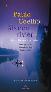 Als een rivier : gedachten en impressies 1998-2005