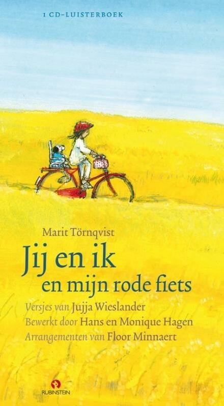 Jij en ik en mijn rode fiets : 23 liedjes om te luisteren, te zingen, te dansen en te spelen