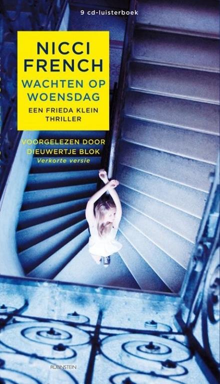 Wachten op woensdag : een Frieda Klein thriller