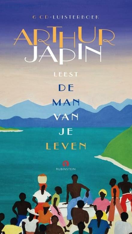 Arthur Japin leest De man van je leven