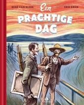 Een prachtige dag : met Edvard Munch en Vincent van Gogh