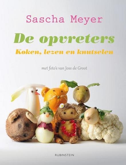 De opvreters : koken, lezen en knutselen