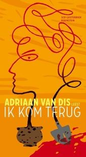 Adriaan Van Dis leest Ik kom terug