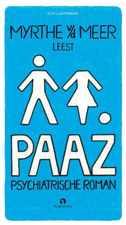 Myrthe van der Meer leest Paaz : psychiatrische roman