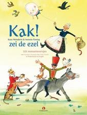 Kak! zei de ezel : 101 nonsensversjes van Humptie Dumptie tot Orkie Porkie in Nederlands en Engels