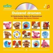 Duizend dromen : 33 fijne liedjes uit Sesamstraat
