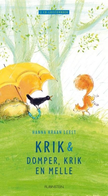 Hanna Kraan leest Krik & Domper, Krik en Melle