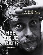 Hee... zie je dat!? : de films van Ed van der Elsken