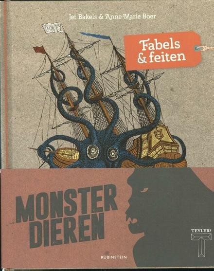 Monsterdieren : fabels & feiten