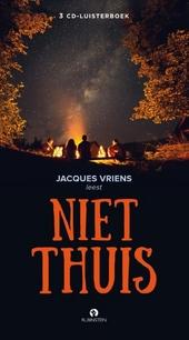 Jacques Vriens leest Niet thuis