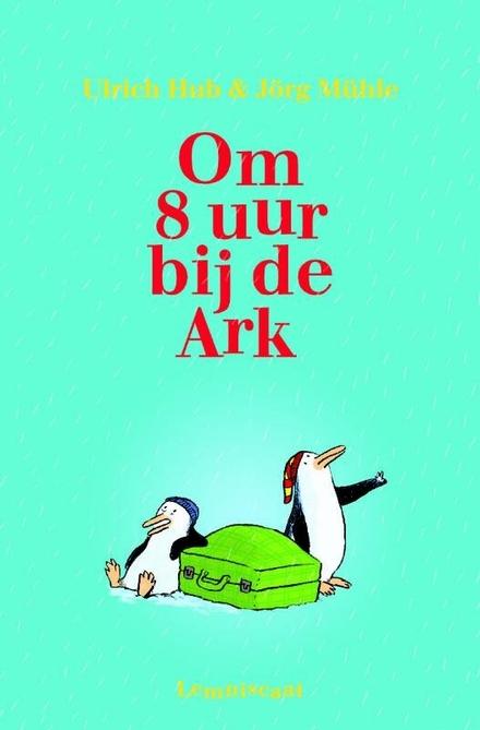 Om acht uur bij de Ark