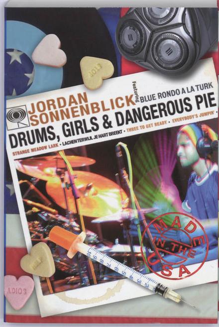 Drums, girls & dangerous pie : lachen terwijl je hart breekt