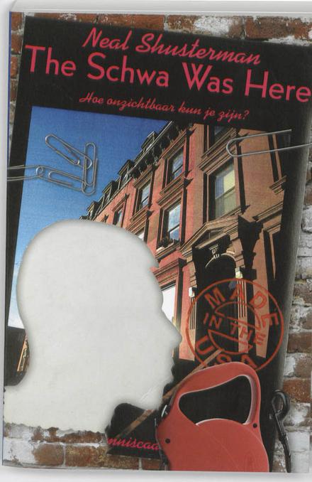 The Schwa was here : hoe onzichtbaar kun je zijn?