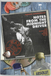 Notes from the midnight driver : een taakstraf waar muziek in zit