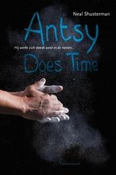 Antsy Does Time : hij werkt zich steeds weer in de nesten
