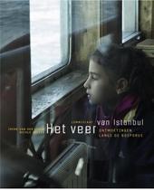 Het veer van Istanbul : ontmoetingen langs de Bosporus