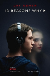 Thirteen reasons why : een testament ...