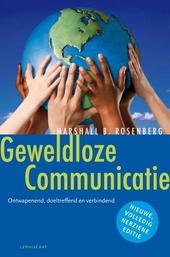 Geweldloze communicatie : ontwapenend, doeltreffend en verbindend