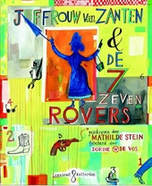 Juffrouw van Zanten & de zeven rovers