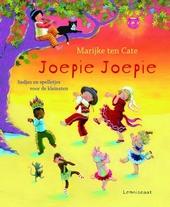 Joepie joepie : liedjes en spelletjes voor de kleinsten