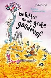 Dr. Proktor en de grote goudroof