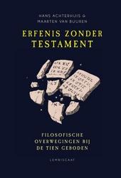 Erfenis zonder testament : filosofische overwegingen bij de tien geboden