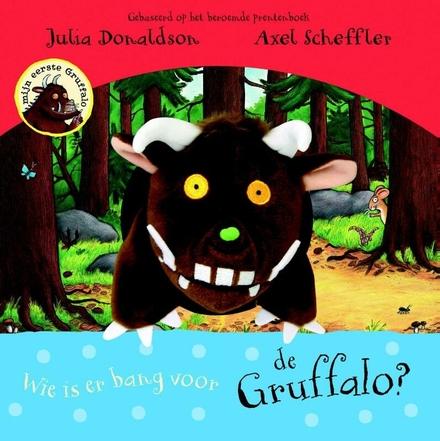 Wie is er bang voor de Gruffalo?