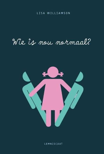 Wie is nou normaal?