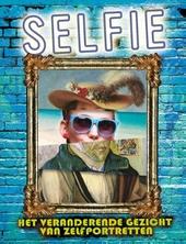 Selfie : het veranderende gezicht van zelfportretten