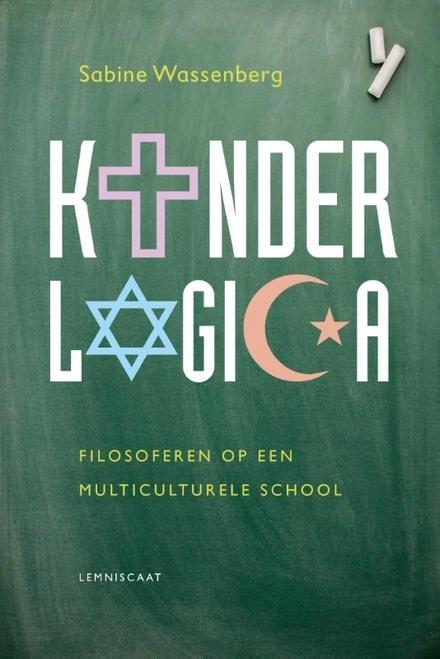 Kinderlogica : filosoferen op een multiculturele school