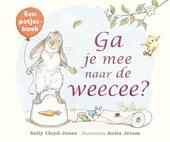 Ga je mee naar de weecee? : een potjesboek