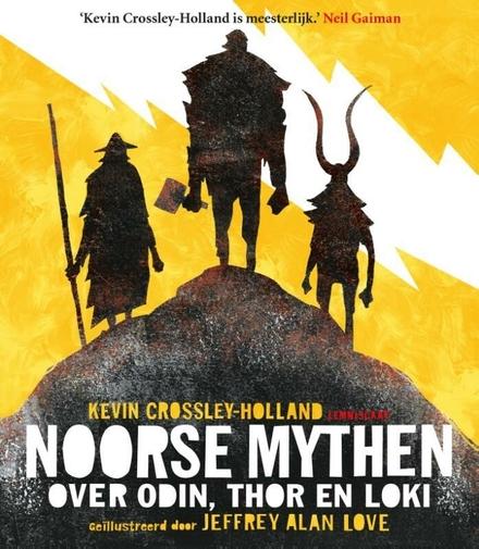 Noorse mythen : over Odin, Thor en Loki