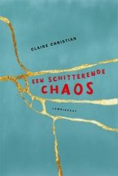Een schitterende chaos