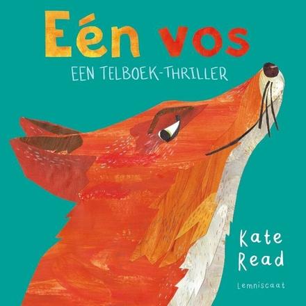 Eén vos : een telboek-thriller
