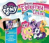 My Little Pony : waar Equestria tot leven komt!