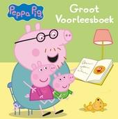 Peppa Pig : groot voorleesboek