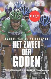 Het zweet der goden : legende van de wielersport