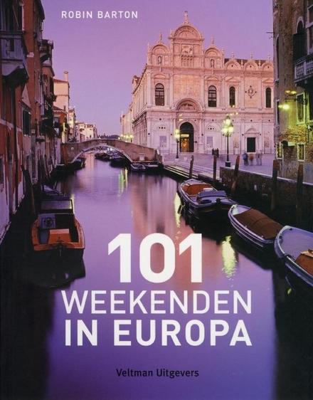 101 weekenden in Europa