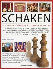 Schaken : geschiedenis, spelregels, strategie en tactiek