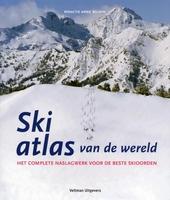 Ski atlas van de wereld : het complete naslagwerk voor de beste skioorden