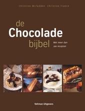 De chocoladebijbel : met meer dan 200 recepten